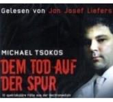 Michael Tsokos Dem Tod auf der Spur-292893